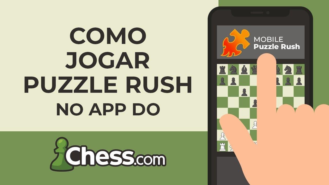 Como jogar PUZZLE RUSH no APP do Chess.com