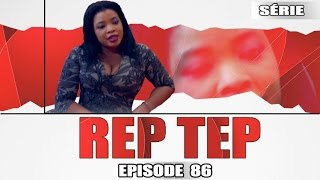 Rep Tep - Episode 86 (MBR)
