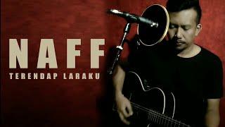 Naff | TERENDAP LARAKU COVER AKUSTIK