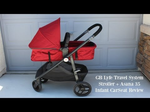 GB Lyfe Travel System Stroller and GB Asana 35 Infant Car Seat - YouTube