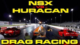 Acura NSX vs Lamborghini Huracan LP610-4 Drag Racing 1/4 Mile with P1 vs 720S Preview