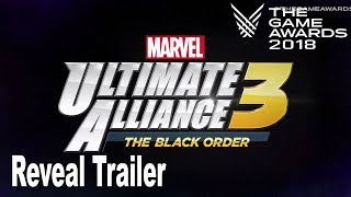 Marvel Ultimate Alliance 3: The Black Order - The Game Awards 2018 Reveal Trailer [HD 1080P]