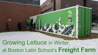 The Freight Farm At Boston Latin School