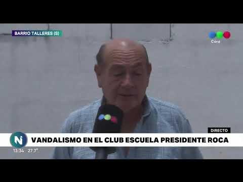 VANDALIZARON LA ESCUELA PRESIDENTE ROCA