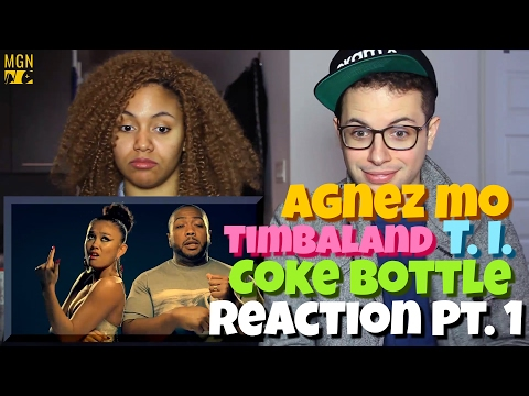 AGNEZ MO - Coke Bottle (Ft. Timbaland, T.I.) Reaction Pt.1