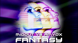 MIDOUT vs AMVOX - Fantasy (Radio Edit)