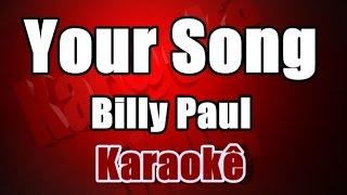 Your Song - Billy Paul - Karaokê
