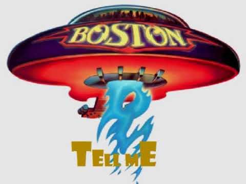 Boston - Tell Me
