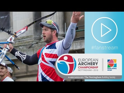 #FanStream: Great Britain v Russia – Recurve Men's Team Gold Final | European Champs 2016