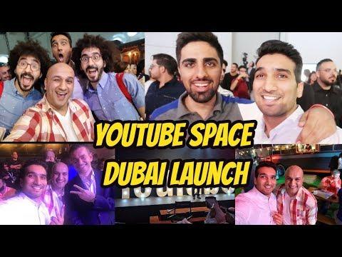 #YouTube space DXB - Dubai launch party