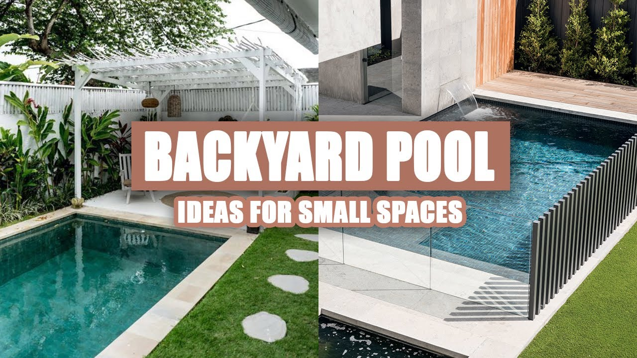 20+ Cool Small Backyard Pool Ideas