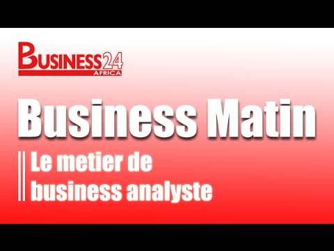 Business Matin / Emission du Lundi 16 mars 2015 - Le metier de business analyste