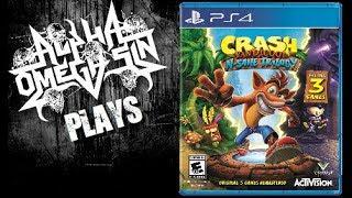 AlphaOmegaSin Plays Crash Bandicoot N. Sane Trilogy on PS4