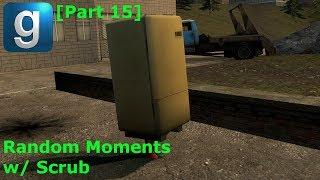 Gmod Random Moments w/ Scrub [Part 15]