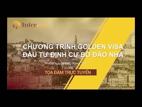 Toạ đàm trực tuyến Đầu tư định cư Bồ Đào Nha với Golden Visa   interimm.vn