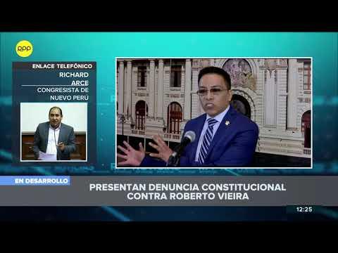 Nuevo Perú presenta denuncia constitucional contra el congresista Roberto Vieira