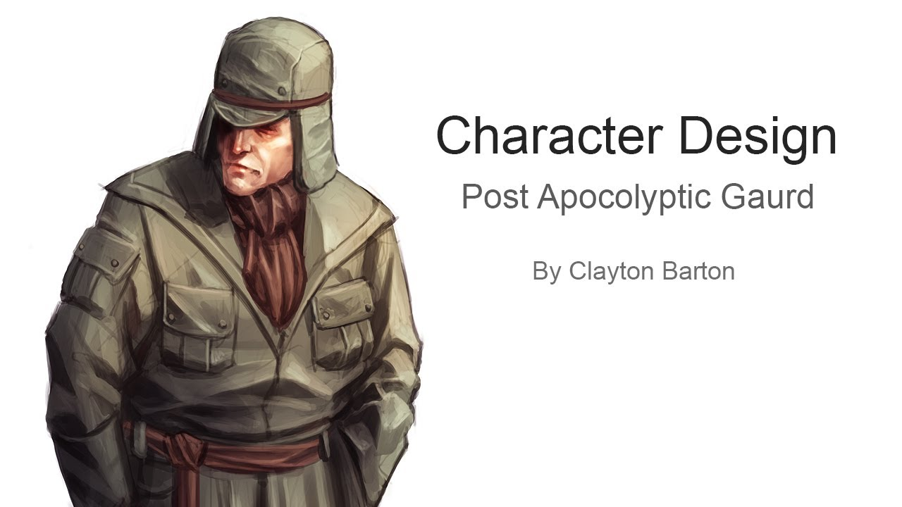 Gnomon Character Concept Design : Character design post apocalyptic gaurd concept youtube