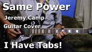 Same Power by Jeremy Camp - Lead Guitar - I HAVE TABS!!
