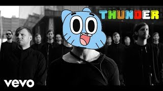 Gumball sings Thunder - Imagine Dragons (official cartoon video)
