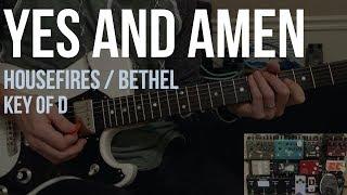 Yes and Amen | Lead Guitar | Bethel/Housefires