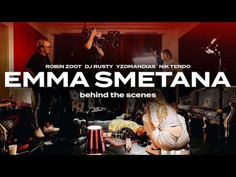 Behind the scenes: EMMA SMETANA (Robin Zoot x DJ Rusty x Yzomandias x Nik Tendo)