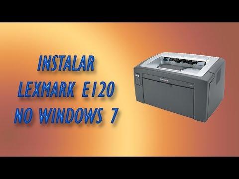 Instalar Impressora Lexmark E120 no Windows 7 - YouTube