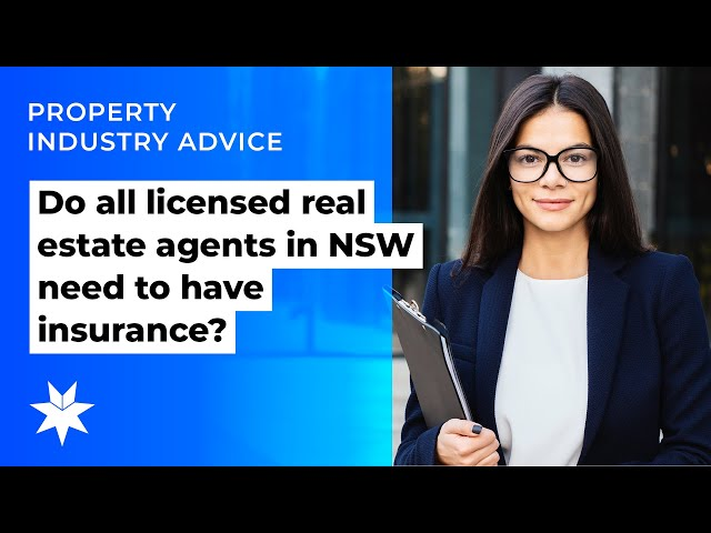 Do all licensed real estate agents in NSW need to have insurance?