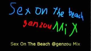 Sex On The Beach - genzouMix