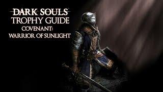 Dark Souls - Covenant: Warrior of Sunlight Trophy / Achievement Guide