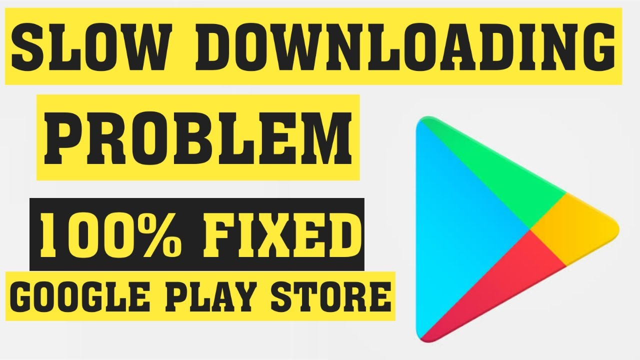Download How To Fix Google Play store Apps Slowly Downloding Problem Android Mobile 2020