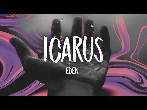EDEN - icarus (Lyrics)