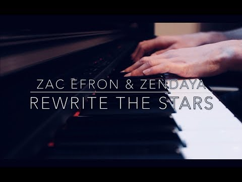 Rewrite The Stars - The Greatest Showman - Zac Efron & Zendaya (Piano)