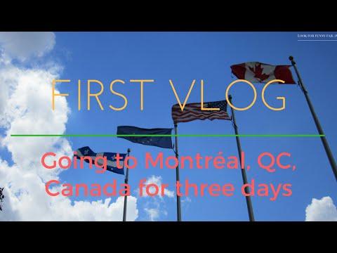 Vlog #1 - Going to Montréal, QC, Canada