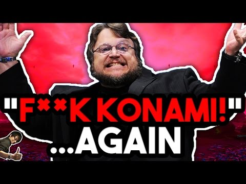 Guillermo del Toro Says F**K KONAMI AGAIN!   Give It Thought