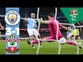 Man City 3-1 Southampton I Highlights I Carabao Cup