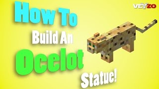Minecraft - How To Build An Ocelot Statue! (Untamed)