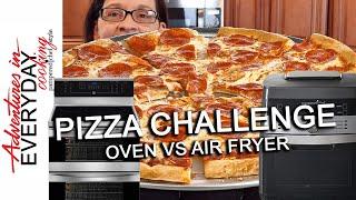 Pizza Challenge - Oven vs Air Fryer - Adventures in Everyday Cooking