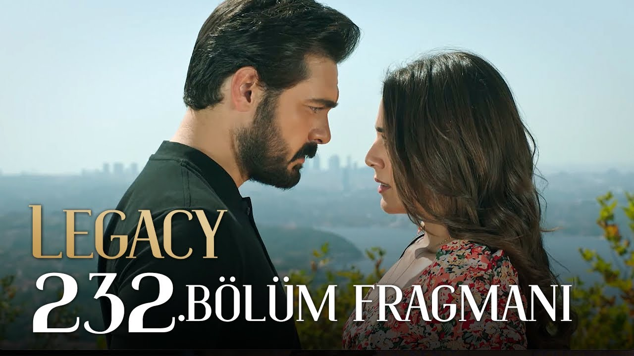 Download Emanet 232. Bölüm Fragmanı | Legacy Episode 232 Promo