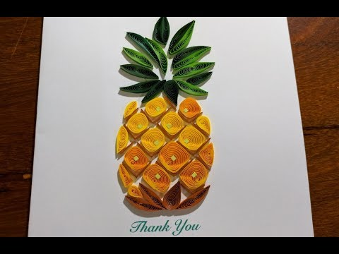 PINEAPPLE and Flower Paper Quilling - Handmade Quilling Card with Paper