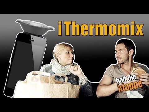 der thermomix ist das neue iphone halt die klappe youtube. Black Bedroom Furniture Sets. Home Design Ideas
