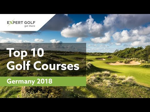 TOP 10 GOLF COURSES GERMANY 2018 | Ranking Of The Ten Most Beautiful Golf Clubs