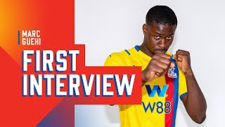 First Interview with Marc Guehi | Crystal Palace