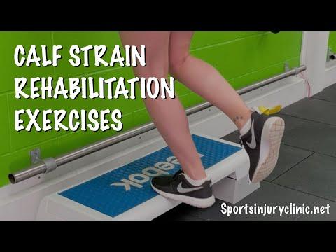 Calf Strain Rehabilitation Exercises