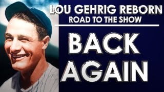 BACK AGAIN! - MLB 13: The Show - Road to the Show - Lou Gehrig: Episode 25 (RTTS)