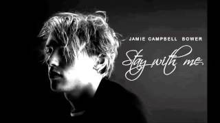 Jamie Campbell Bower - Stay with me (original song)