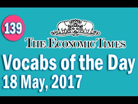 Economic Times Vocabulary (18 May, 2017) - Learn 10 New Words with Tricks | Day-139