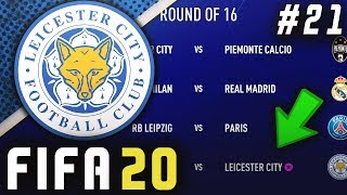 CHAMPIONS LEAGUE ROUND OF 16 DRAW!! - FIFA 20 Leicester Career Mode EP21