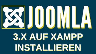 Joomla 3.x auf XAMPP installieren