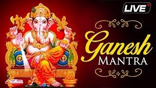 LIVE: Ganesh Utsav 2018 - NON Stop Shri Ganesh Mantra & Aarti