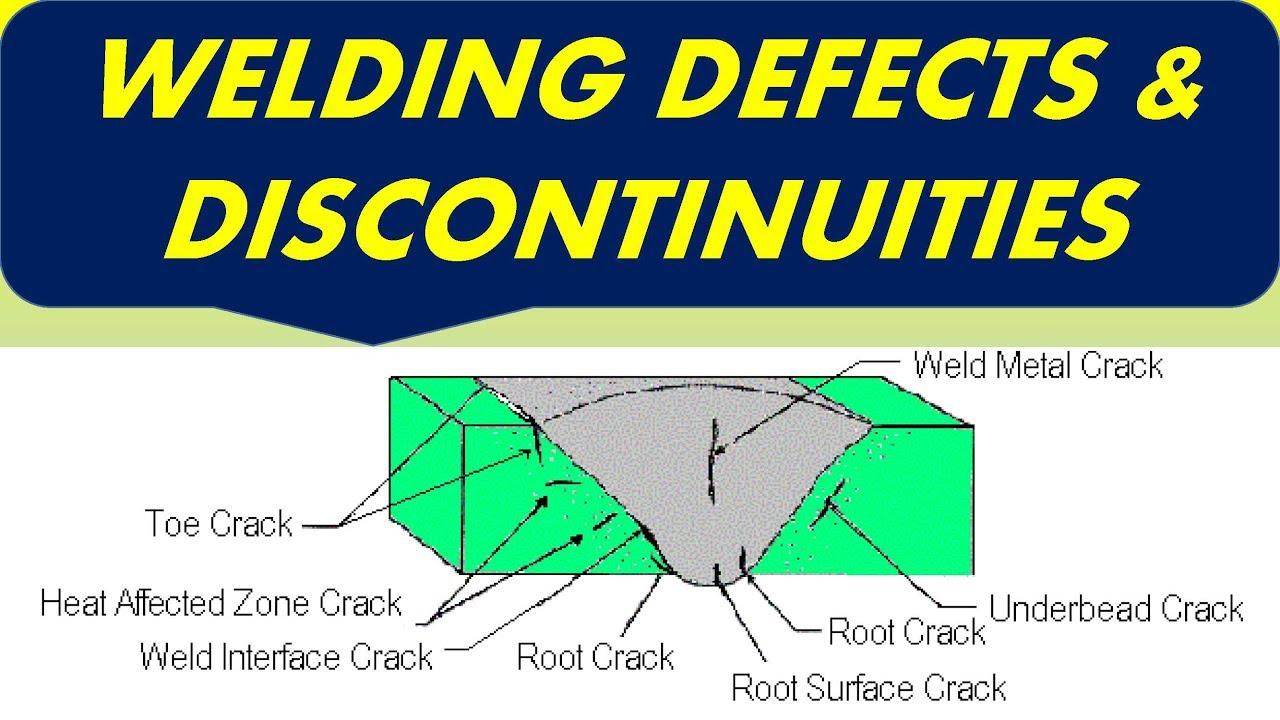 Welding Defects  U0026 Discontinuities